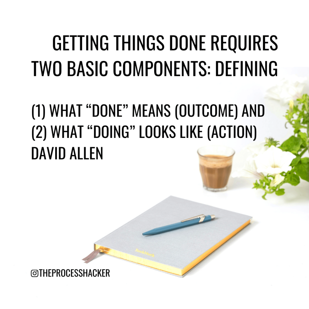 getting things done requires outcome and action