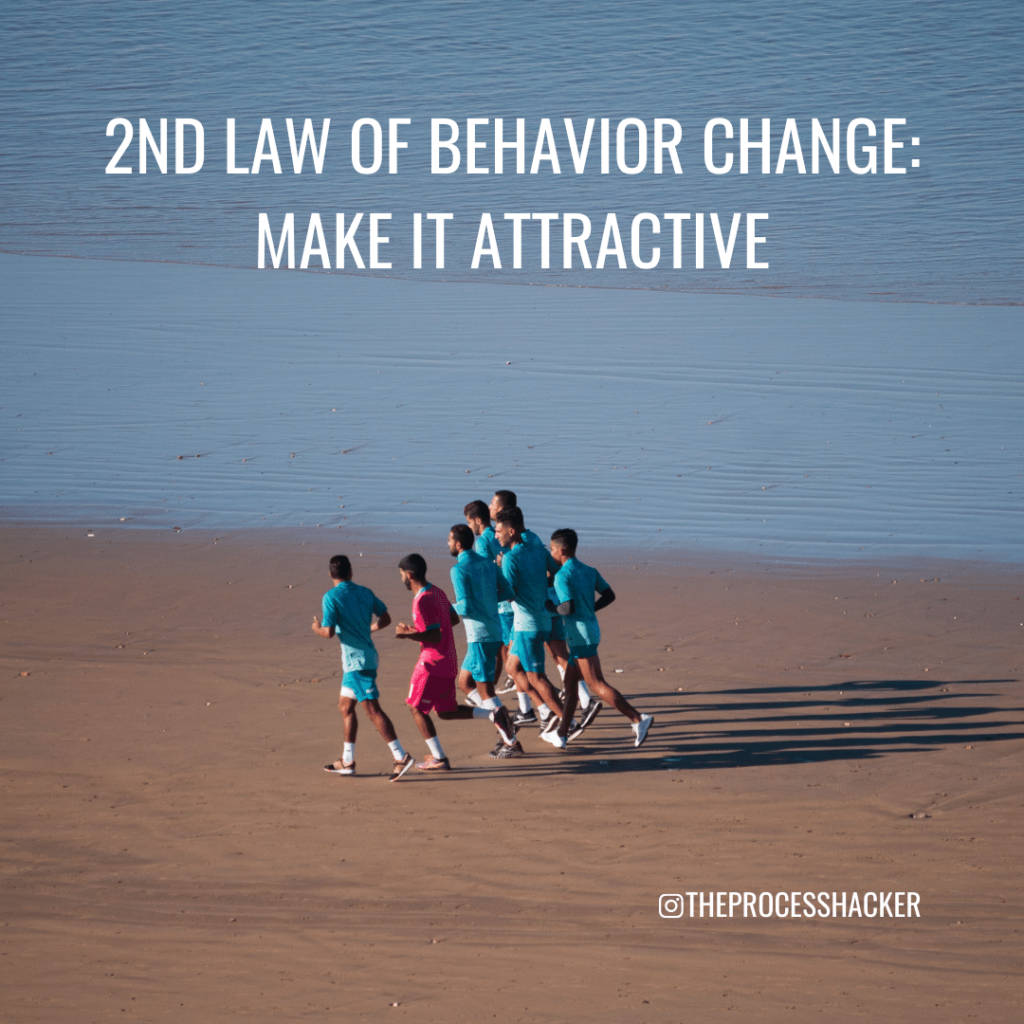 second law of behavior change: make it easy